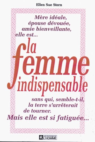 La femme indispensable