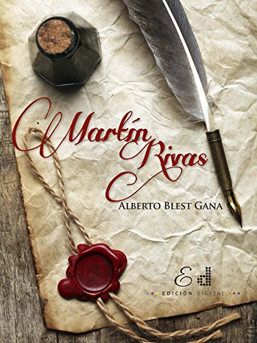 Martín Rivas (Spanish Edition)