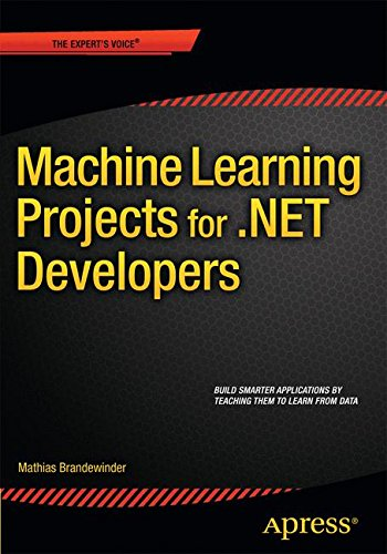 Machine Learning Projects for .NET Developers por Mathias Brandewinder