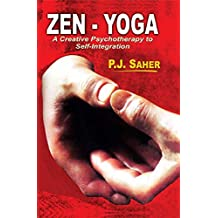 Zen-Yoga: A Creative Psychotheraphy to Self-Integration