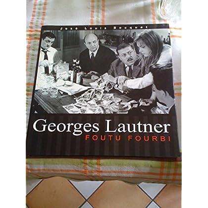 Georges Lautner, Foutu fourbi
