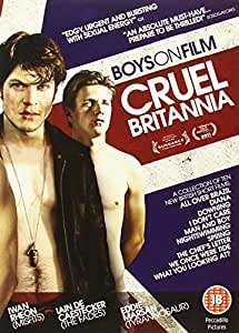 Boys On Film: Cruel Britannia [DVD]