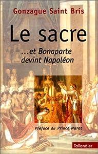 """Afficher """"Le sacre...et Bonaparte devint Napoléon"""""""