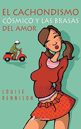 El cachondismo cosmico y las brasas del amor/ And That's When It Fell Off In My Hand par LOUISE RENNISON