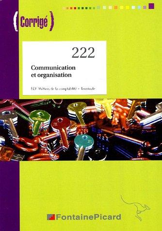 Communication et organisation Tle BEP comptabilité : Corrigé