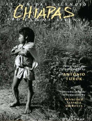 Chiapas: Reign of Silence por Antonio Turok