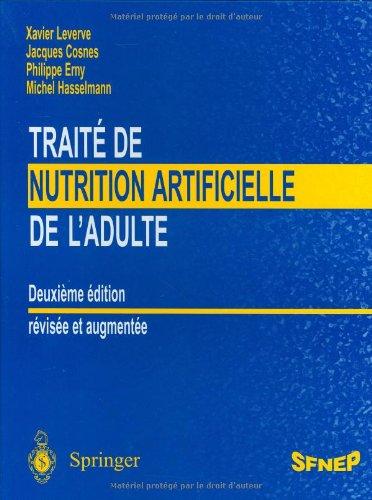 Traité de nutrition artificielle de l'adulte par Xavier Leverve