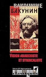 Vision anarchiste et syndicaliste