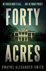 Forty Acres (English Edition)