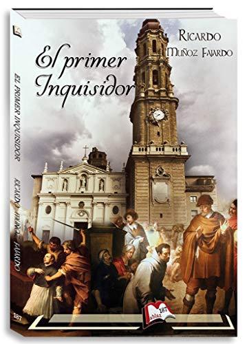 El primer inquisidor (Libros Mablaz nº 188) por Ricardo Muñoz Fajardo