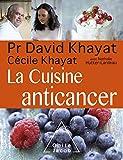 La Cuisine anticancer (OJ.SANTE VIE PR)