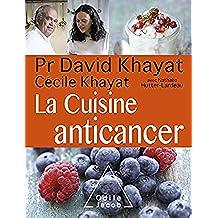La Cuisine anticancer (OJ.SANTE VIE PR) (French Edition)