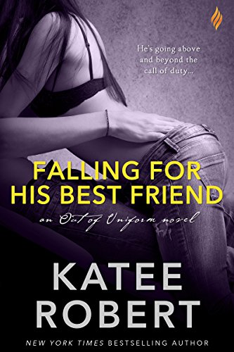 Falling For His Best Friend (Out Of Uniform)