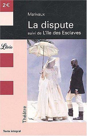 La Dispute Suivi De L'île Des Esclaves De Marivaux 29 Septembre 2003 Poche
