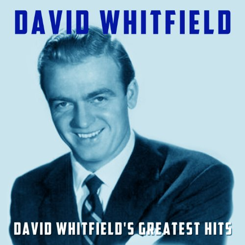 David Whitfield's Greatest Hits
