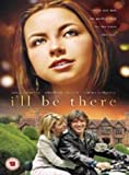 I'll Be There [DVD] [2003]