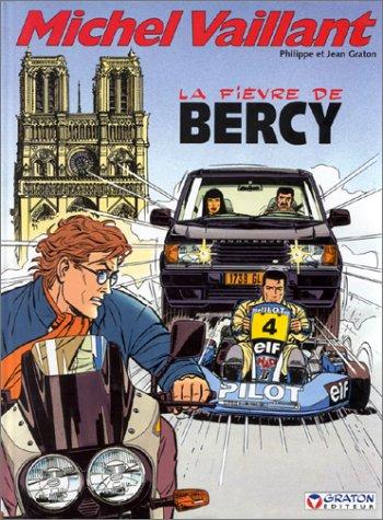 Michel Vaillant, tome 61 : La fièvre de Bercy