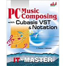 PC Music Composing With Cubasis Vst & Notation (Power)