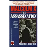 Malcolm X: The Assassination by Michael Friedly (1995-02-18)