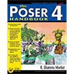 The Poser 4 Handbook (Graphics Series)
