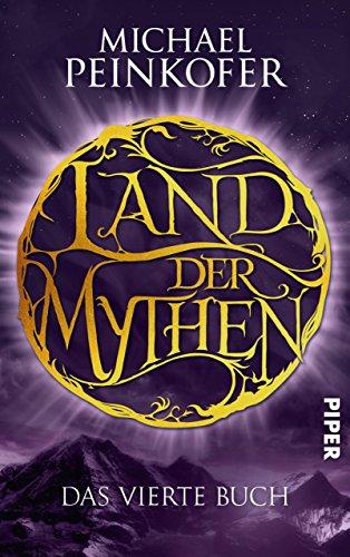 Land der Mythen [4]: Das vierte Buch