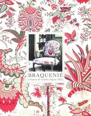 Braquenié, Créateur de Textiles depuis1823