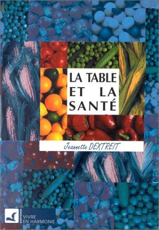La Table et la Santé par J. Dextreit
