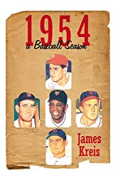 1954 -- a Baseball Season (English Edition)