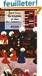 Ibn Khaldun - Un islam des Lumi�res ?