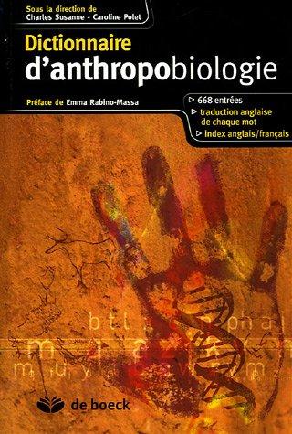 Dictionnaire d'anthropobiologie par Charles Susanne, Caroline Polet, Collectif