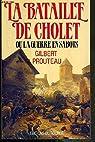 La bataille de cholet ou la guerre en sabots par Prouteau