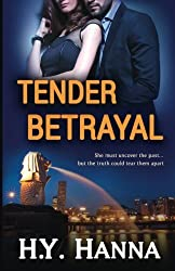 TENDER BETRAYAL ( The TENDER Series ~ Book 3) (Volume 3) by H.Y. Hanna (2015-06-03)