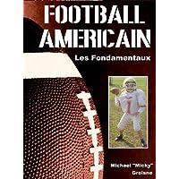 Football americain : Les fondamentaux
