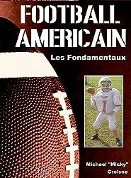 Football américain : Les fondamentaux