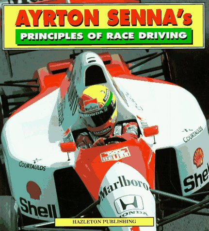 Ayrton Senna's Principles of Race Driving por Ayrton Senna