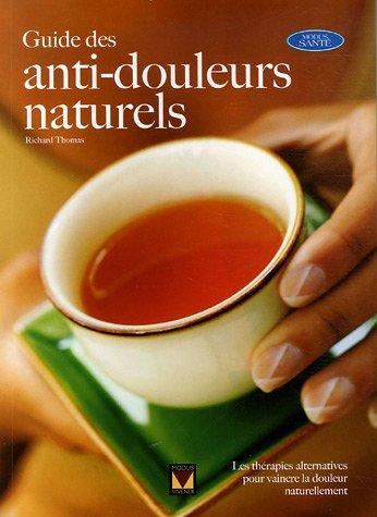 Guide des anti-douleurs naturels