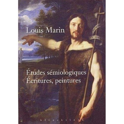 Études sémiologiques. Ecritures, peintures