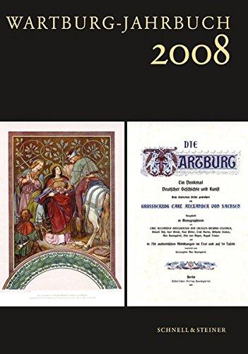 Wartburg Jahrbuch 2008: 17. Jahrgang 2010: 2010/17