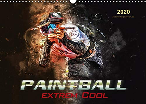 Paintball - extrem cool (Wandkalender 2020 DIN A3 quer)