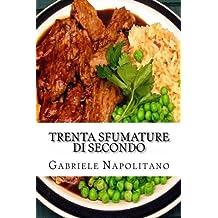 Trenta sfumature di secondo (Point of View) (Italian Edition) by Gabriele Napolitano (2013-03-12)