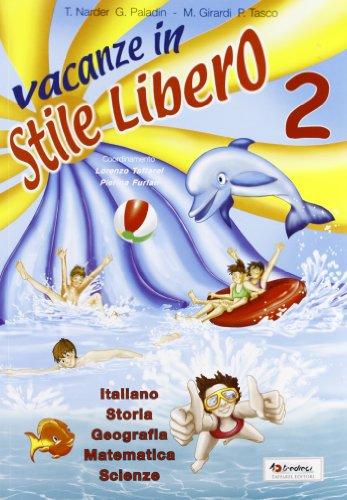 Vacanze in stile libero 2