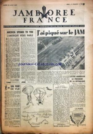 JAMBOREE FRANCE [No 11] du 16/08/1947 - J'AI PIQUE SUR LE JAM PAR CLAUDE CLOVAL - AMERICA SPEAKS TO YOU - L'AMERIQUE VOUS PARLE PAR FRETWELL - LETTRE A MONSIEUR LE PRESIDENT DE LA REPUBLIQUE PAR WILSON - DESSINS