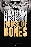 House of Bones by Graham Masterton