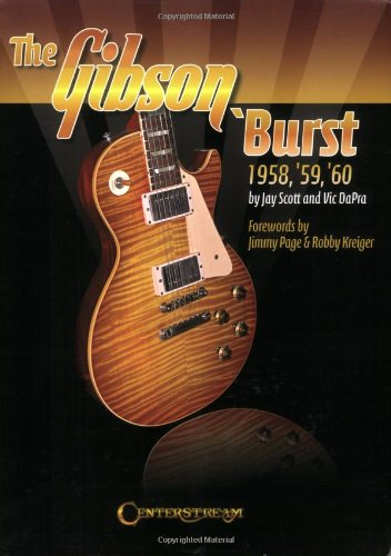 Free Online Books The Gibson 'burst: 1958-1960