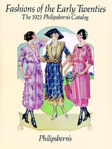 Pdf Full Download Fashions Of The Early Twenties The Philipsborn S