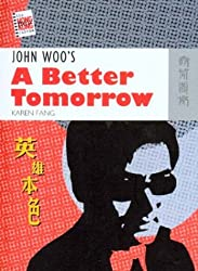 John Woo's a Better Tomorrow (New Hong Kong Cinema (Paperback))