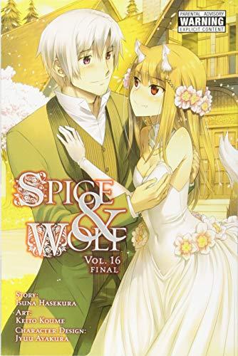 Spice and Wolf, Vol. 16 (manga) (Spice and Wolf Vol 2 Manga Spi) por Isuna Hasekura