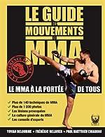 Le guide des mouvements du MMA de Yovan Delourme