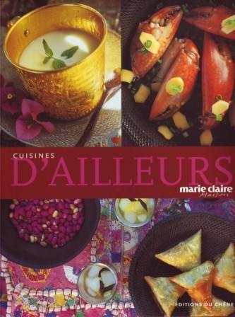 Cuisine d'ailleurs avec Marie-Claire Maison