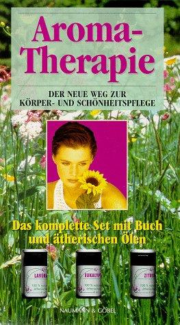 aroma-therapie-der-neue-weg-zur-korper-und-schonheitspflege-massagen-bader-inhalationen